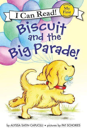 Marissa's Books & Gifts, LLC 9780062436153 Biscuit and the Big Parade! (My First I Can Read)