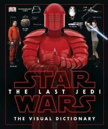 Marissa's Books & Gifts, LLC 9780241281093 Star Wars The Last Jedi Visual Dictio
