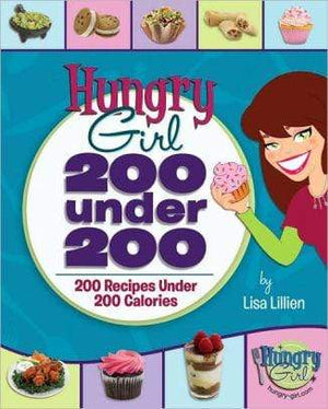 Hungry Girl 200 under 200: 200 Recipes under 200 Calories - Marissa's Books