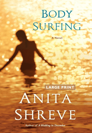 Marissa's Books & Gifts, LLC 9780316118774 Body Surfing: A Novel - Hard Cover / Large Print