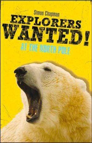 Marissa's Books & Gifts, LLC 9780316155465 Explorers Wanted!: At The North Pole