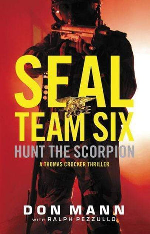 Marissa's Books & Gifts 9780316209625 SEAL Team Six: Hunt the Scorpion