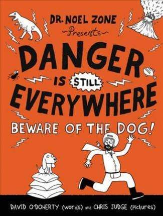 Danger Is Still Everywhere: Beware of the Dog! - Marissa's Books
