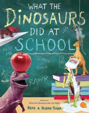 Marissa's Books & Gifts 9780316552899 What the Dinosaurs Did at School