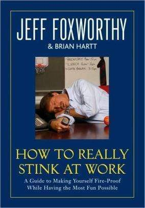 Marissa's Books & Gifts 9780345502803 How to Really Stink at Work