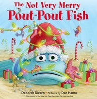 Marissa's Books & Gifts 9780374355494 The Not Very Merry Pout-pout Fish (a Pout-pout Fish Adventure)