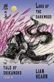 Marissa's Books & Gifts, LLC 9780374536336 Lord of the Darkwood: Book 3 In The Tale Of Shikanoko (the Tale of Shikanoko Series)