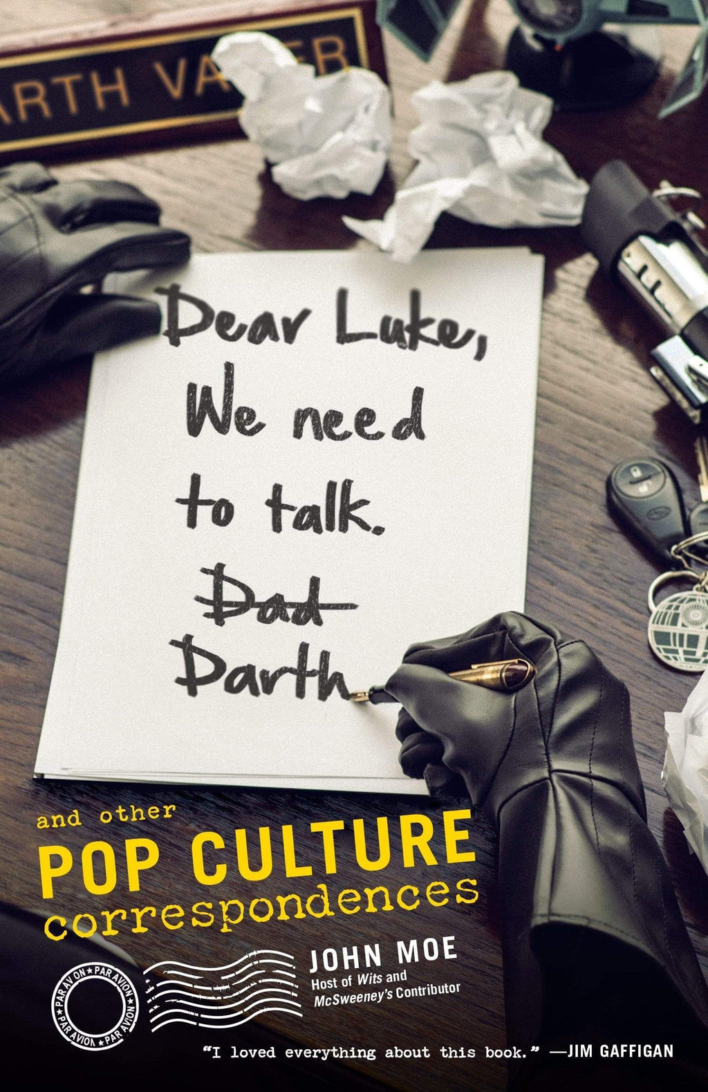 Marissa's Books & Gifts, LLC 9780385349109 Dear Luke, We Need To Talk, Darth: And Other Pop Culture Correspondences