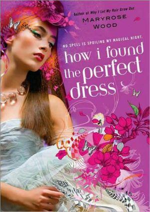 Marissa's Books & Gifts, LLC 9780425219393 How I Found The Perfect Dress (a Morgan Rawlinson Novel)