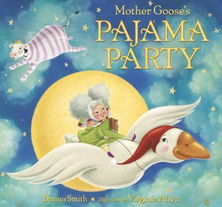 Marissa's Books & Gifts, LLC 9780553497564 Mother Goose's Pajama Party