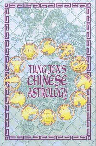 Tung Jen's Chinese Astrology - Marissa's Books