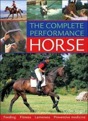 Marissa's Books & Gifts 9780715323076 The Complete Performance Horse