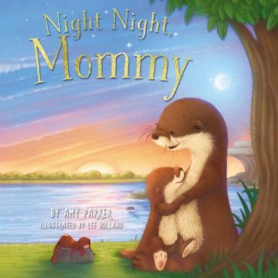 Night Night, Mommy - Marissa's Books