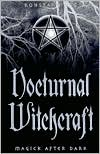 Marissa's Books & Gifts, LLC 9780738701660 Nocturnal Witchcraft: Magick After Dark