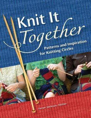 Marissa's Books & Gifts 9780760330739 Knit It Together: Patterns And Inspiration For Knitting Circles