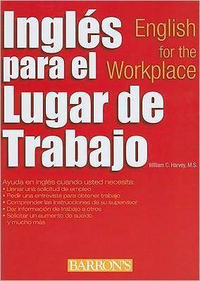 Ingles para el lugar de trabajo: English for the Workplace - Marissa's Books