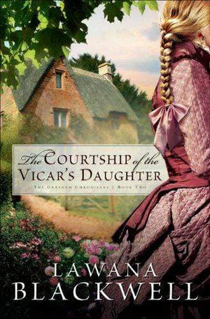 Marissa's Books & Gifts, LLC 9780764202681 The Courtship Of The Vicar's Daughter (the Gresham Chronicles, Book 2)