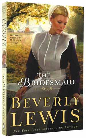 Marissa's Books & Gifts, LLC 9780764209789 The Bridesmaid (home To Hickory Hollow)