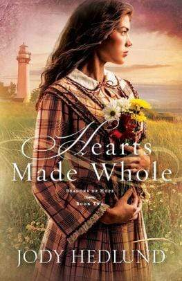 Hearts Made Whole (Beacons of Hope Series #2) - Marissa's Books