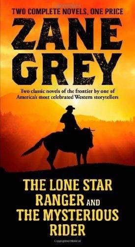 Marissa's Books & Gifts, LLC 9780765377012 The Lone Star Ranger and The Mysterious Rider
