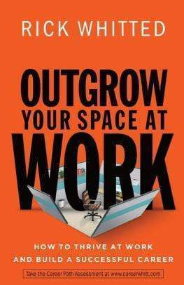 Marissa's Books & Gifts 9780800726676 Outgrow Your Space at Work: How to Thrive at Work and Build a Successful Career