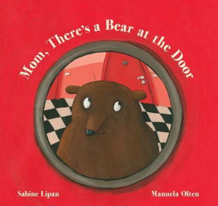 Mom, There's a Bear at the Door - Marissa's Books