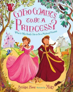 Marissa's Books & Gifts 9780805097696 Who Wants to Be a Princess?