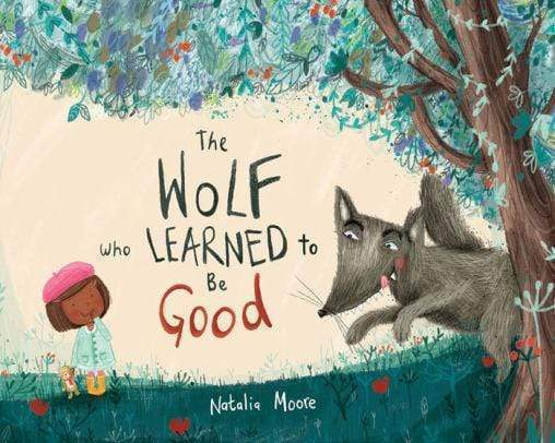 Marissa's Books & Gifts 9780807592045 The Wolf Who Learned to Be Good