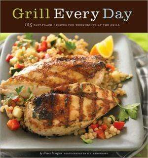 Marissa's Books & Gifts, LLC 9780811852081 Grill Every Day: 125 Fast-track Recipes For Weeknights At The Grill