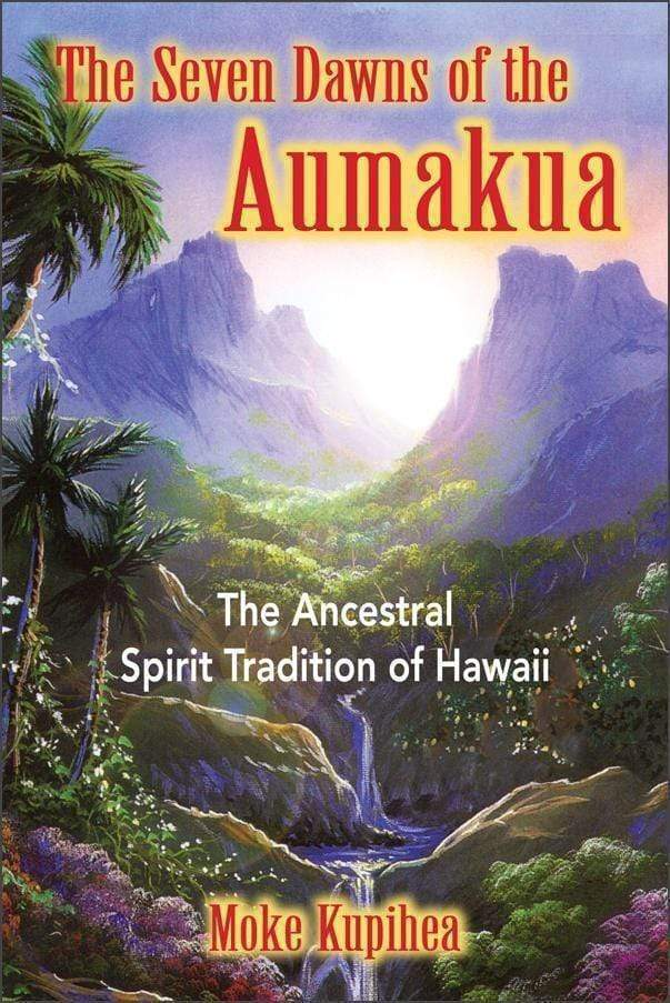 Marissa's Books & Gifts 9780892811441 The Seven Dawns of the Aumakua