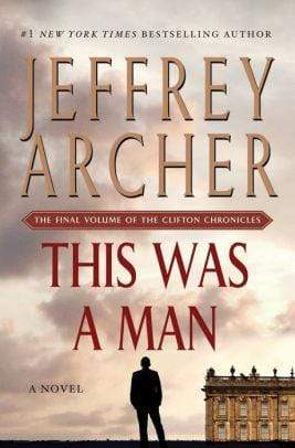 Marissa's Books & Gifts, LLC 9781250061638 This Was a Man: The Final Volume of The Clifton Chronicles