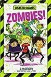 Marissa's Books & Gifts, LLC 9781250090843 Disaster Diaries: Zombies!