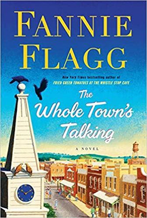 Marissa's Books & Gifts, LLC 9781400065950 The Whole Town's Talking: A Novel - Hard Cover