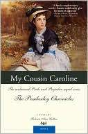 Marissa's Books & Gifts, LLC 9781402224317 My Cousin Caroline: The Acclaimed Pride And Prejudice Sequel Series The Pemberley Chronicles Book 6