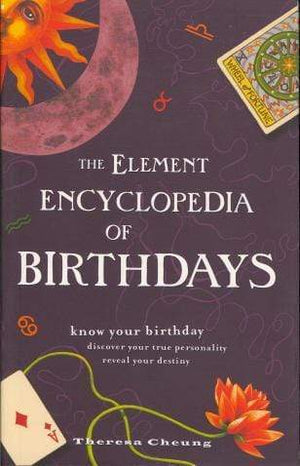 Marissa's Books & Gifts, LLC 9781435155145 The Element Encyclopedia of Birthdays