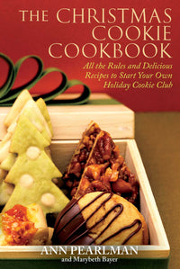 Marissa's Books & Gifts, LLC 9781439159545 The Christmas Cookie Cookbook: All The Rules And Delicious Recipes To Start Your Own Holiday Cookie Club