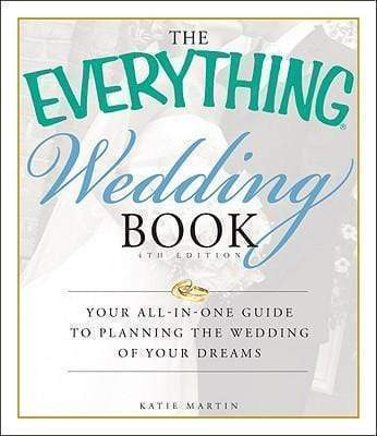 the everything wedding book your all in one guide to planning the wed marissa 39 s books gifts