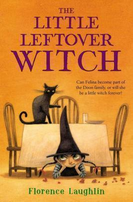 Marissa's Books & Gifts 9781442486775 The Little Leftover Witch