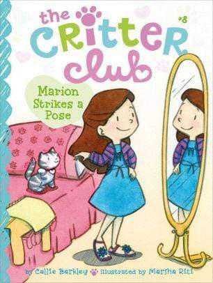 Marion Strikes a Pose (Critter Club Series #8) - Marissa's Books