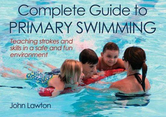 Complete Guide to Primary Swimming - Marissa's Books