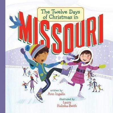 Marissa's Books & Gifts, LLC 9781454920755 The Twelve Days of Christmas in Missouri