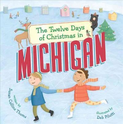 Marissa's Books & Gifts, LLC 9781454922841 The Twelve Days of Christmas in Michigan
