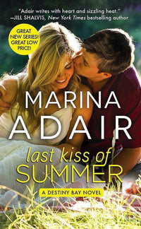 Marissa's Books & Gifts, LLC 9781455562275 Last Kiss Of Summer (forever Special Release Edition) (destiny Bay)