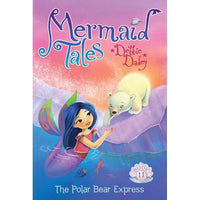 Marissa's Books & Gifts, LLC 9781481402613 The Polar Bear Express (Mermaid Tales Series #11)