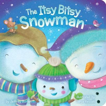 Marissa's Books & Gifts 9781481448376 The Itsy Bitsy Snowman