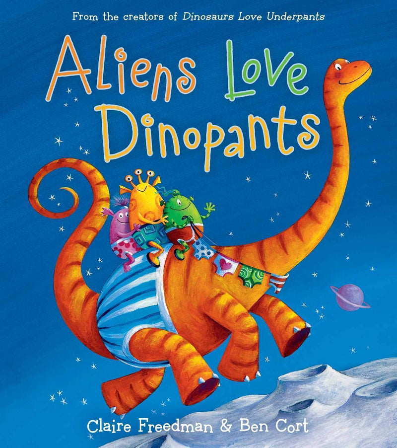Marissa's Books & Gifts, LLC 9781481467360 Aliens Love Dinopants