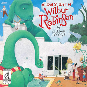 Marissa's Books & Gifts, LLC 9781481489515 A Day with Wilbur Robinson