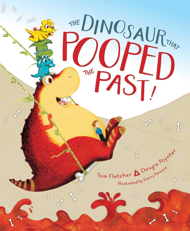 Marissa's Books & Gifts 9781481498685 The Dinosaur That Pooped The Past!