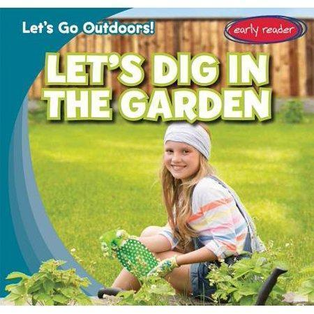 Marissa's Books & Gifts, LLC 9781482426151 Let's Dig in the Garden