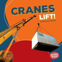 Marissa's Books & Gifts, LLC 9781512433562 Cranes Lift! (Bumba Books ® Construction Zone)